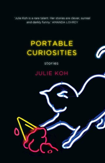 Julie Koh, Portable curiosities