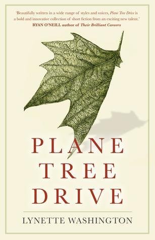Lynette Washington, Plane Tree Drive