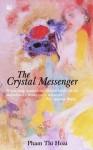 Pham Thi Hoai, The crystal messenger