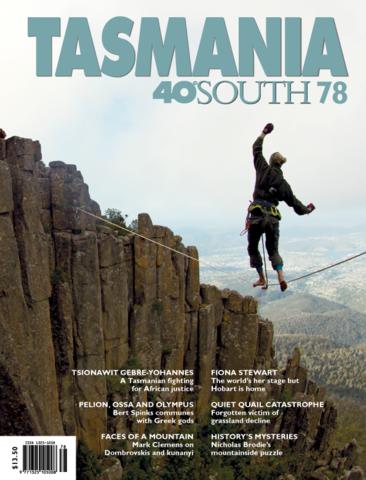 Tasmania 40 South Issue 78
