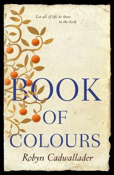 Robyn Cadwallader, The book of colours