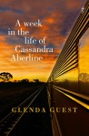 Glenda Guest, A week in the life of Cassandra Aberline