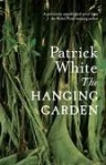 Patrick White, The hanging garden