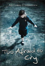 Ali Cobby Eckermann, Too afraid to cry