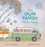 Tania McCartney and Christina Booth, The Gum Family finds home
