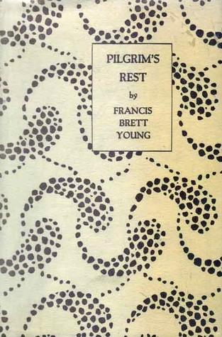 Francis Brett Young, Pilgrim's rest