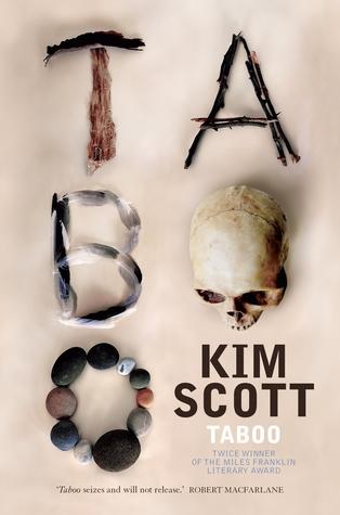 Kim Scott, Taboo