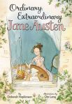 Deborah Hopkinson, Ordinary, extraordinary Jane Austen