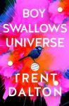 Trent Dalton, Boy swallows universe