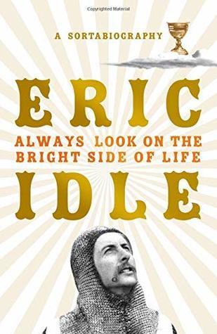 Eric Idle, Always look on the bright side of life