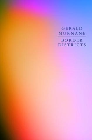 Gerald Murnane, Border districts