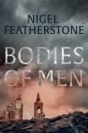 Nigel Featherstone, Bodies of men