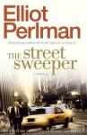 Elliot Perlman, The street sweeper