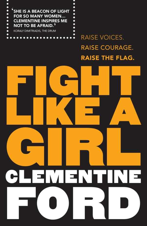 Clementine Ford, Fight like a girl