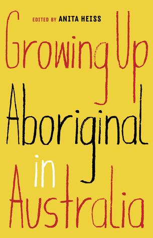 Anita Heiss, Growing up Aboriginal in Australia