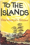 Randolph Stow, To the islands