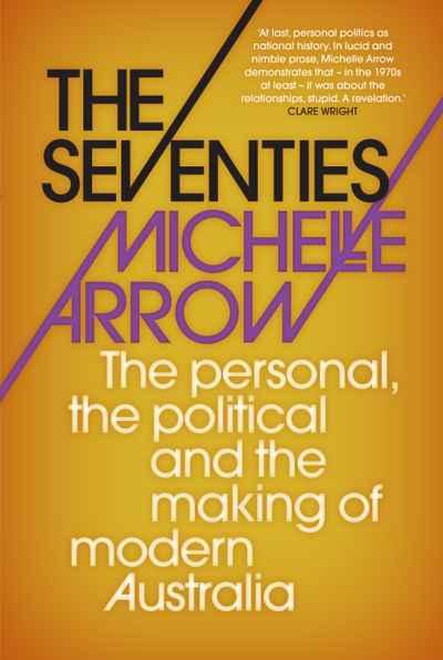 Michelle Arrow, The Seventies