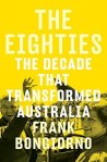 Frank Bongiorno, The eighties