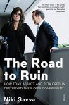 Niki Savva, The road to ruin
