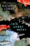 LomerTalkUnderWater