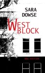 Sara Dowse, West Block